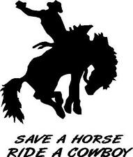 SAVE A HORSE RIDE A COWBOY RODEO HORSE FLOAT TRAILER CAR DECAL STICKER