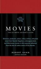 "City Secrets Movies: The Ultimate Insider's Guide to Cinema's Hidden Gems: ""NEW"""