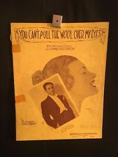 1936 You Can't Pull The Wool Over My Eyes Movie Piano Sheet Music Book A Kavelin