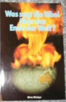 Wim Malgo - Was sagt die Bibel über das Ende der Welt ?