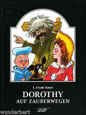 DOROTHY in modi magici-. L. Frank ALBERO HC (2000)