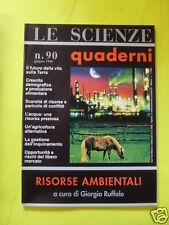 LE SCIENZE QUADERNI N°90 RISORSE AMBIENTALI GIUGNO 1996