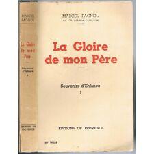 La GLOIRE de mon PÈRE SOUVENIRS D'ENFANCE Marcel PAGNOL Édit de PROVENCE 1963 T1