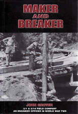 Maker and Breaker: an Engineer Officer in World War Two by John Grover (Hardcover, 2008)