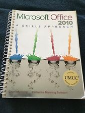 Microsoft Office 2010. A Skills Approach with CD