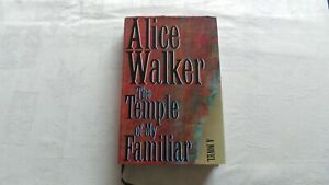 1989 ALICE WALKER THE TEMPLE OF MY FAMILIAR SIGNED HARDBACK