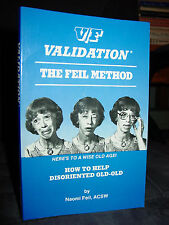 V/F Validation: The Feil Method, How To Help Disoriented Old People, Aged Care