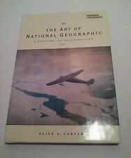 The Art of National Geographics  A Century of Illustration. Hard back.