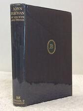 JOHN BUCHAN BY HIS WIFE AND FRIENDS By Susan Tweedsmuir, et al., 1st ed., 1947