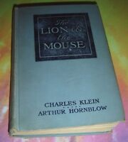 The Lion & The Mouse Charles Klein A Story Of American Life Aug 1906 Hardcover