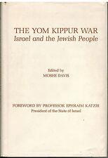 The Yom Kippur War Israel And The Jewish People Edited By Moshe Davis