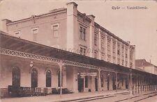 HUNGARY - Gyor - Vasutallomas 1916