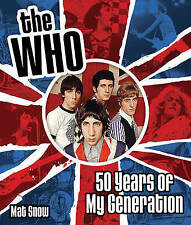 Excellent, The Who: Fifty Years of My Generation, Snow, Mat, Book