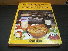 Francine CLAUSTRES: Secrets et recettes de toute la cuisine gasconne