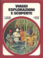 VIAGGI ESPLORAZIONI E SCOPERTA IL CLUB DELLE GIOVANI MARMOTTE MONDADORI 1977