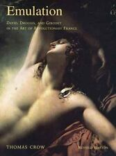Emulation: David, Drouais, and Girodet in the Art of Revolutionary-ExLibrary