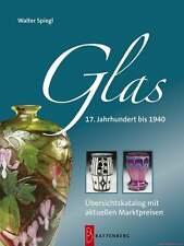 Fachbuch Glas - 17. Jahrhundert bis 1940, Viele Abbildungen, BILLIGER, NEU, OVP