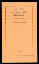 TASSO TORQUATO DIALOGHI TOMO SECONDO EINAUDI 1976 CLASSICI RICCIARDI 31