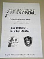 Programm 7.10.2007 FSV Hettstedt 1.FC Lok Stendal Fussball Stahl Walzwerk Anhalt