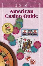 American Casino Guide 2016 Edition by Steve Bourie