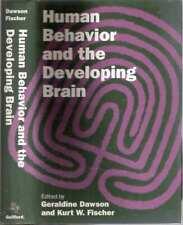 Geraldine Dawson, Kurt Fischer / HUMAN BEHAVIOR AND THE DEVELOPING BRAIN 1st ed