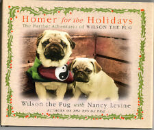 Pug Book: Homer for the Holidays by Nancy Levine