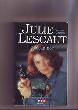 Julie Lescaut - Tableau Noir  -