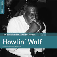 Howlin' Wolf : The Rough Guide to Howlin' Wolf: Reborn and Remastered CD
