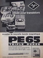 PUBLICITÉ PRESSE 1962 AGFA LA BANDE MAGNÉTIQUE PE65 TRIPLE DURÉE - ADVERTISING