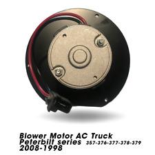 Blower Motor AC Peterbilt Series 357,376.377,379,Kenworth T170,370 T270 12-08