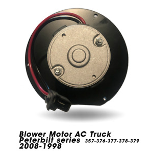 Blower Motor AC Peterbilt Series 357,376.377,379,Kenworth T170,370 T270 12-08