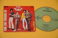 THE ROKES CDS (NO LP )MA CHE FREDDO FA-PER ME PER TE'-ITALY BEAT