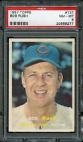 1957 Topps BB Card #137 Bob Rush Chicago Cubs PSA NM-MT 8 !!!!