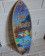 I FOUND MY PARADISE AT THE BEACH PARROT SURFBOARD Tiki Bar Surfer Home Decor NEW