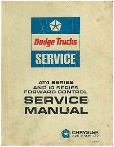 Dodge AT4 series (1 to 7) and 10 Series Forward Control Service Manual photocopy
