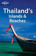 Thailand's Islands and Beaches (Lonely Planet Regional Guides),Jo Bindloss, W.