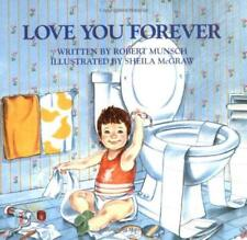 I Love You Forever Childrens Book By Robert Munsch Paperback Baby Story Books