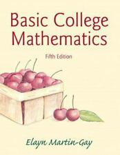 Basic College Mathematics by Elayn Martin-Gay (2014, Paperback)