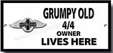 Grumpy Old MORGAN 4/4 Owner Lives Here Metal Letrero Vintage coches, Clásico