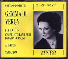 DONIZETTI: GEMMA DI VERGY Montserrat Caballé Caballe Bruson Gatto 1975 MYTO 2CD