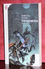 Fabrice Colin - Vengeance / J'ai lu Fantasy