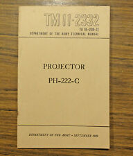 1949 Dept. of Army Tech Manual Tm-11-2332 to 10-20B-11 for Projector Ph-222-C
