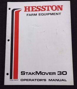 GENUINE HESSTON 30 STAKMOVER BALE MOVER OPERATORS MANUAL VERY GOOD SHAPE