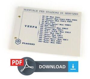 Piaggio VESPA 50 90 125 TS 150 180 200 rally Manuale OFFICINA stazioni servizio