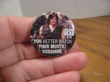 AMC - The Walking Dead Button  - Daryl - YOU BETTER WATCH YOUR MOUTH, SUNSHINE.