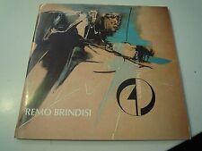 """REMO BRINDISI - MOSTRA PERSONALE PRESSO """" GALLERIA PACE """" MILANO 1985 (LA/4)"""