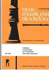 G.Braun: Volkslieder in neuen Sätzen für 2-4 Blockflöten