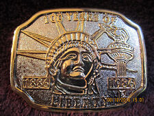 Vintage 100 Years of Liberty Commemorative Belt Buckle Statue of Liberty