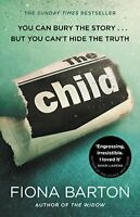 The Child By Fiona Barton. 9780552172455