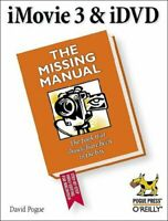 iMovie 3 & iDVD: The Missing Manual (Missing Manuals) by David Pogue Paperback